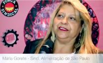 Maria Gorete – diretora do Sindicato da Alimentação de São Paulo