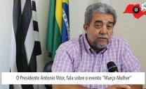 Presidente da FETIASP Antonio Vitor – Fala do compromisso da Federação ao realizar o Março Mulher