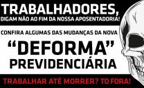 TRABALHADORES DIGAM NÃO AO FIM DA APOSENTADORIA
